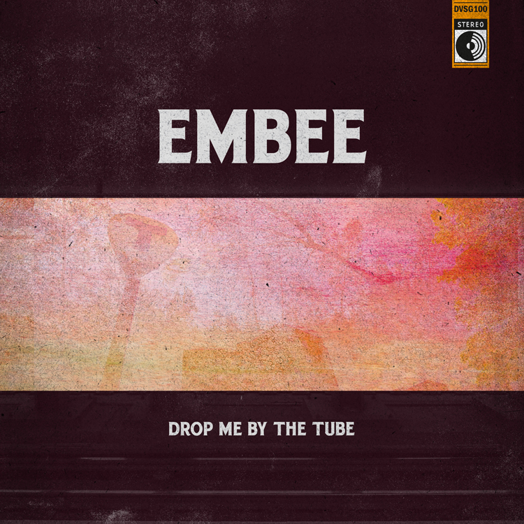 Embee - Drop Me By The Tube