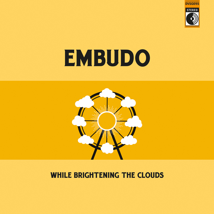 Embudo - While Brightening The Clouds