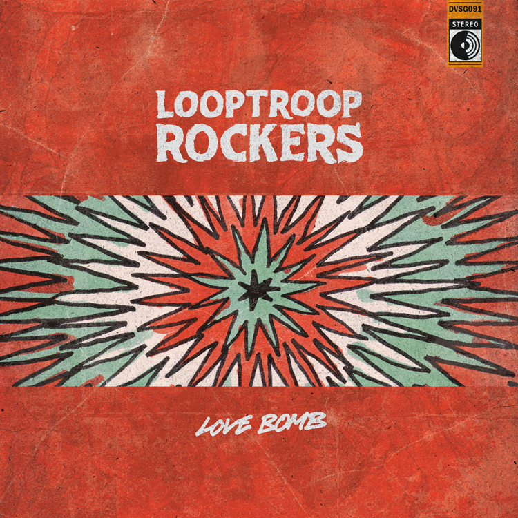 Looptroop Rockers - Love Bomb