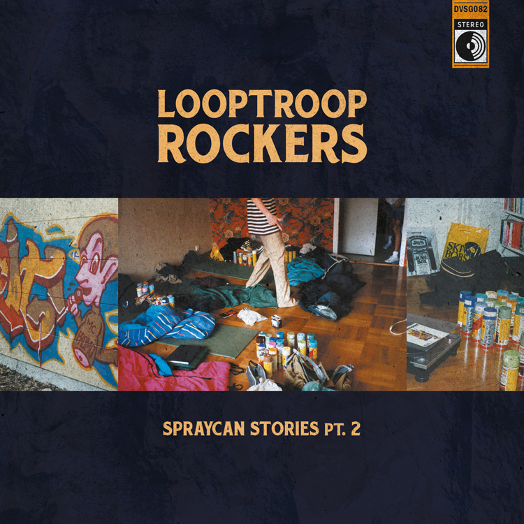 Looptroop Rockers - Spraycan Stories, Pt. 2