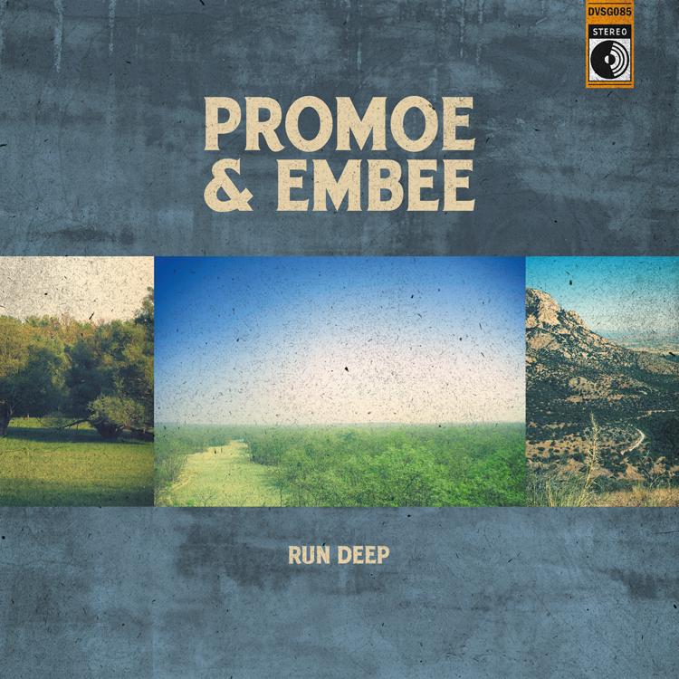 Promoe & Embee - Run Deep