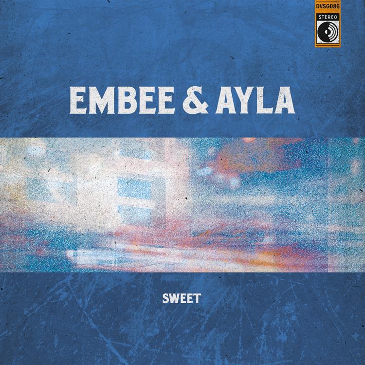 Embee & Ayla - Sweet
