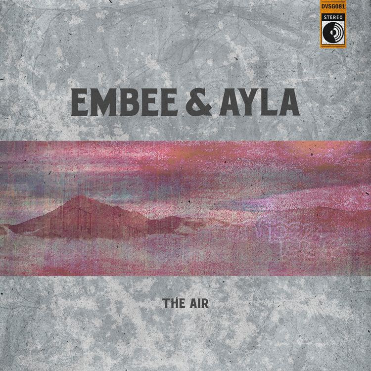 Embee & Ayla - The Air